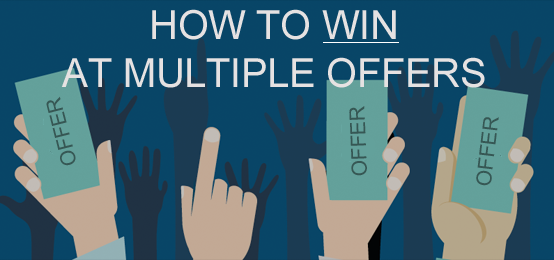 What's the Secret to Winning in Multiple Offer Situations? 1
